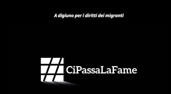 #CiPassaLaFame, una giornata senza mangiare per i diritti dei migranti